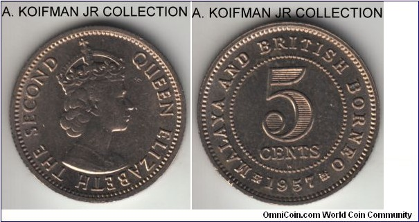KM-1, 1957 Malaya and British Borneo 5 cents, Heaton mint (H mint mark); copper-nickel, reeded edge; early Elizabeth II coinage, average uncirculated.