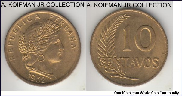 KM-224.2, 1962 Peru 10 centavos; brass, reeded edge; common year, nice as minted uncirculated, small obverse die break.