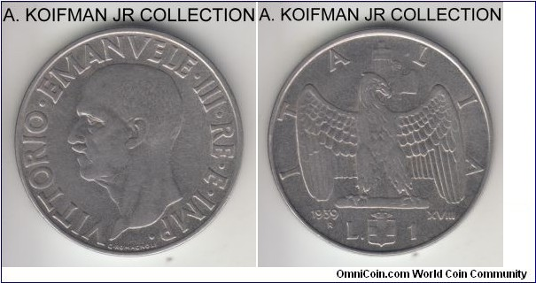 KM-77a, 1939 Italy lira, Rome mint (R mint mark); stainless steel, reeded; Vittorio Emmanuele III, year XVIII, non-magnetic variety, common year, looks to be extra fine or so.
